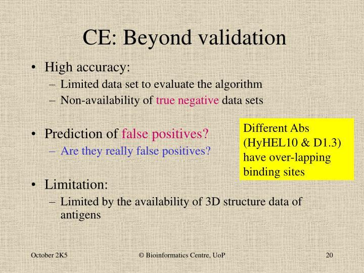 CE: Beyond validation