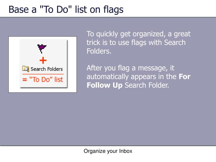 """Base a """"To Do"""" list on flags"""