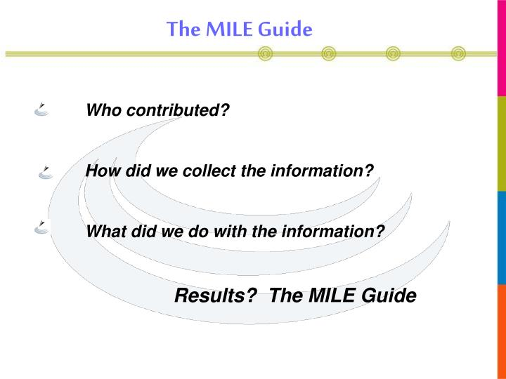 The MILE Guide