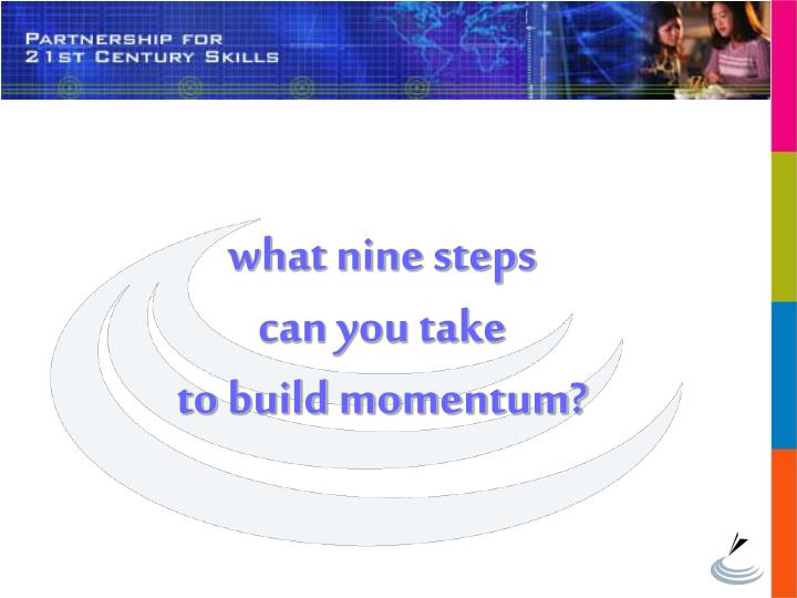 what nine steps