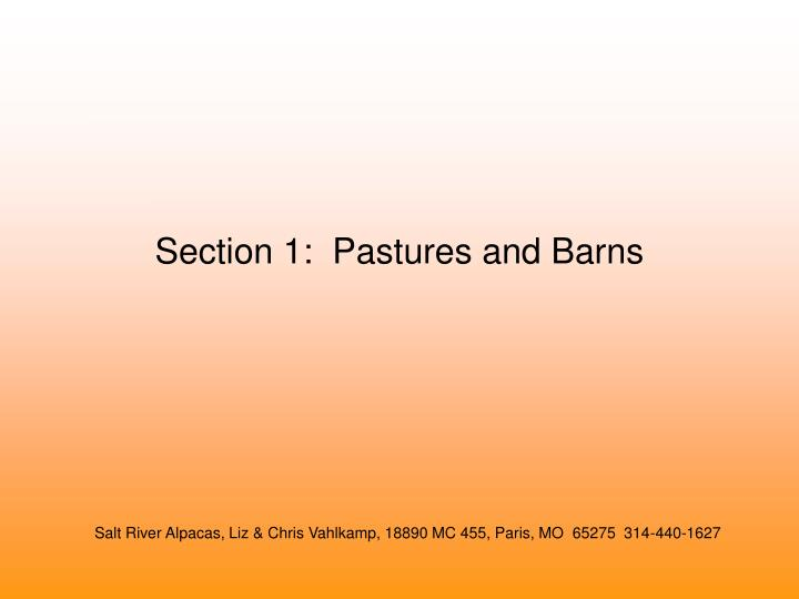 Section 1 pastures and barns