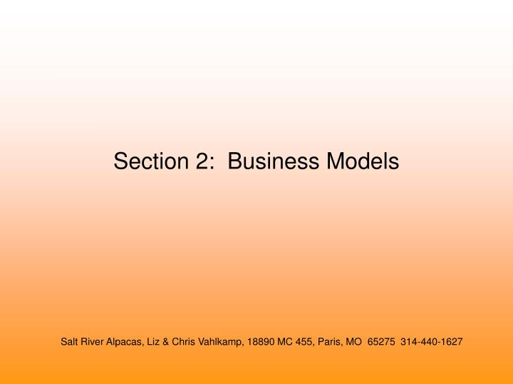 Section 2:  Business Models