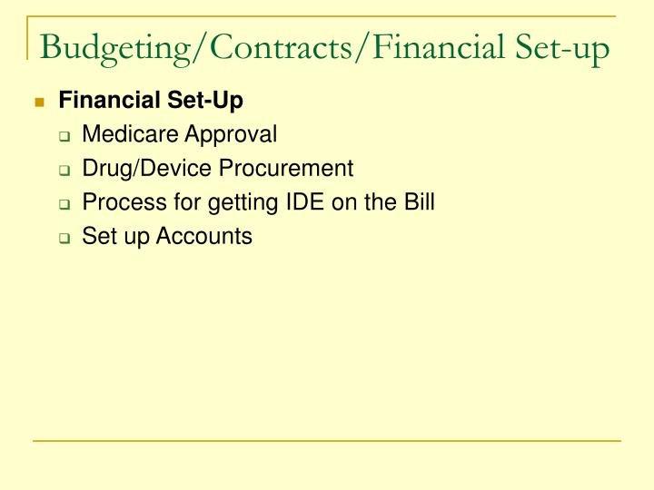 Budgeting/Contracts/Financial Set-up