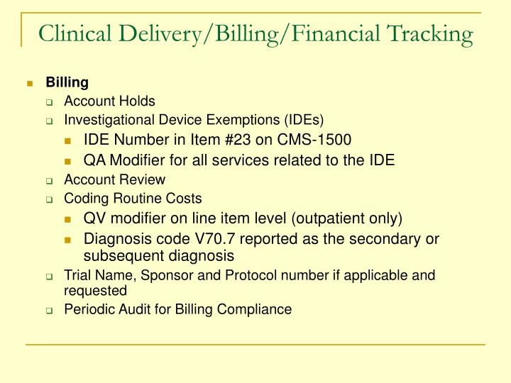 Clinical Delivery/Billing/Financial Tracking