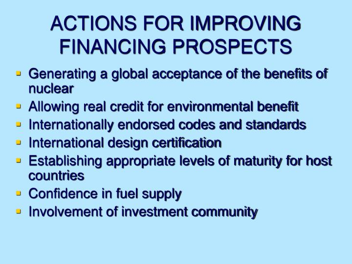 ACTIONS FOR IMPROVING FINANCING PROSPECTS