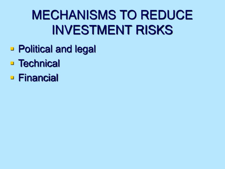 MECHANISMS TO REDUCE INVESTMENT RISKS