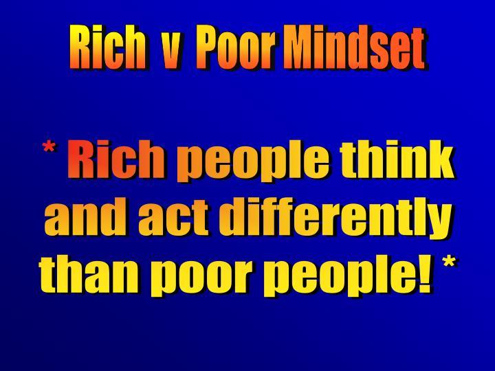Rich  v  Poor Mindset