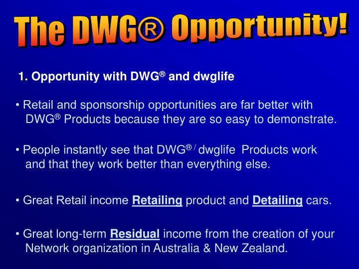 The DWG® Opportunity!