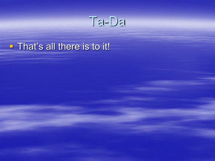 Ta-Da