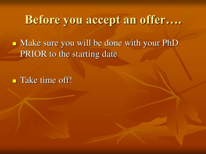 Before you accept an offer….