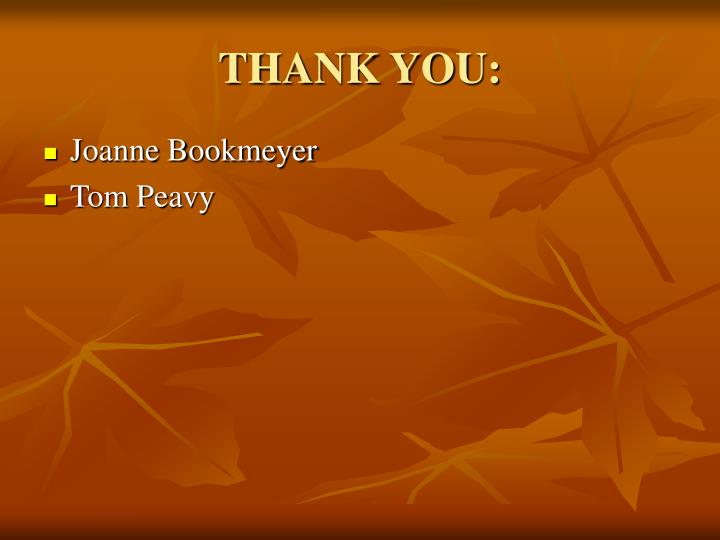 THANK YOU: