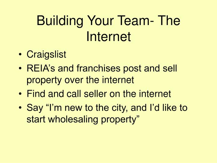 Building Your Team- The Internet