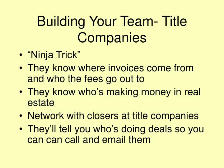 Building Your Team- Title Companies