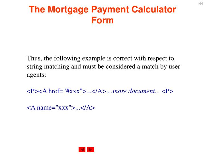 The Mortgage Payment Calculator Form