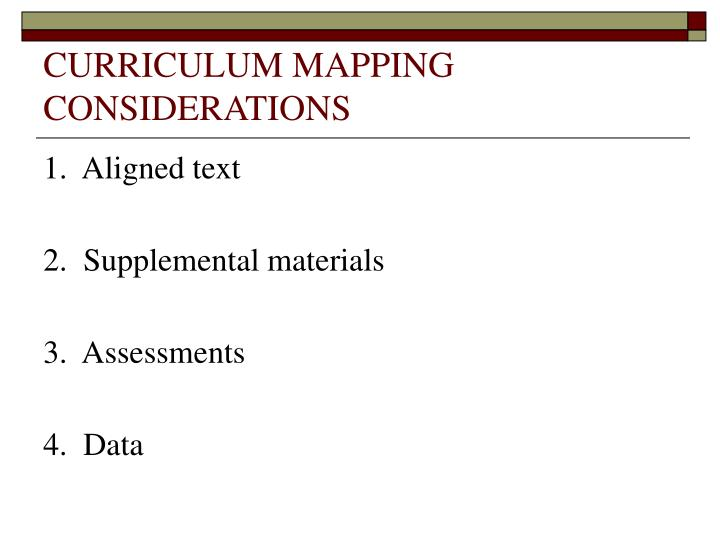 CURRICULUM MAPPING CONSIDERATIONS