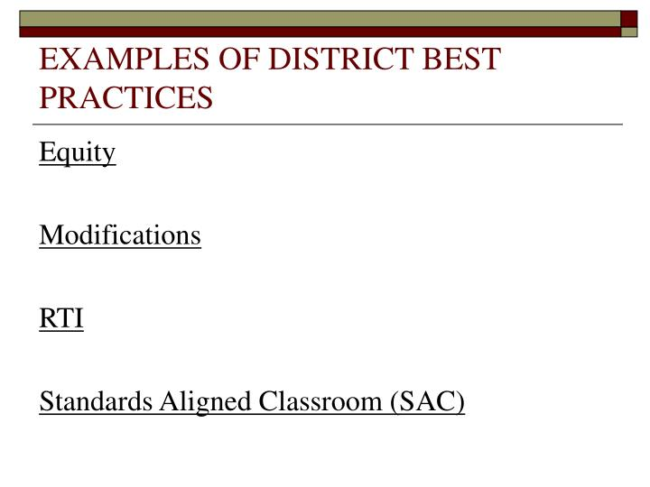 EXAMPLES OF DISTRICT BEST PRACTICES