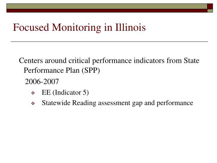 Focused Monitoring in Illinois