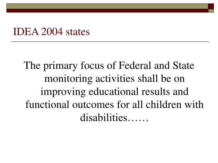 IDEA 2004 states