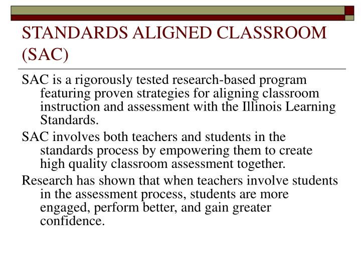 STANDARDS ALIGNED CLASSROOM (SAC)