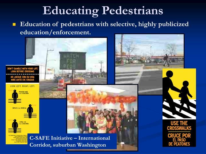 Educating Pedestrians
