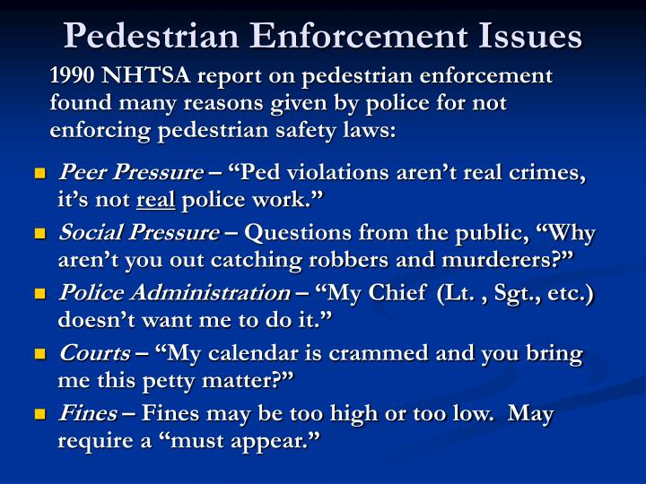 Pedestrian Enforcement Issues