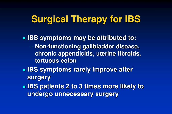 Surgical Therapy for IBS