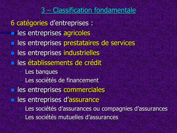 3 – Classification fondamentale