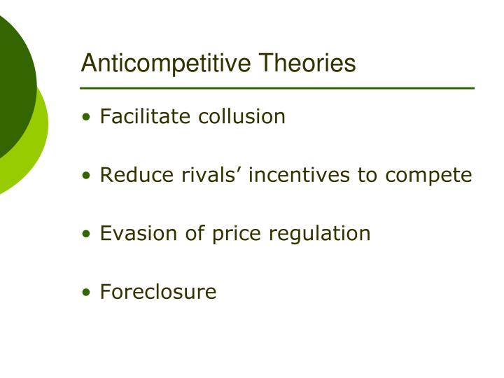 Anticompetitive Theories