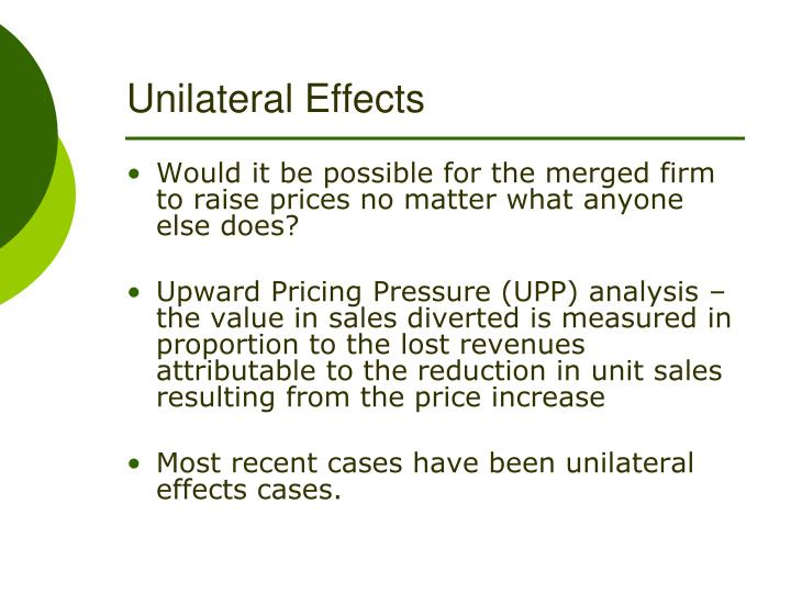 Unilateral Effects