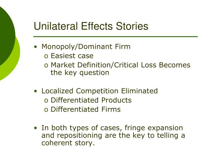 Unilateral Effects Stories