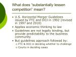 what does substantially lessen competition mean