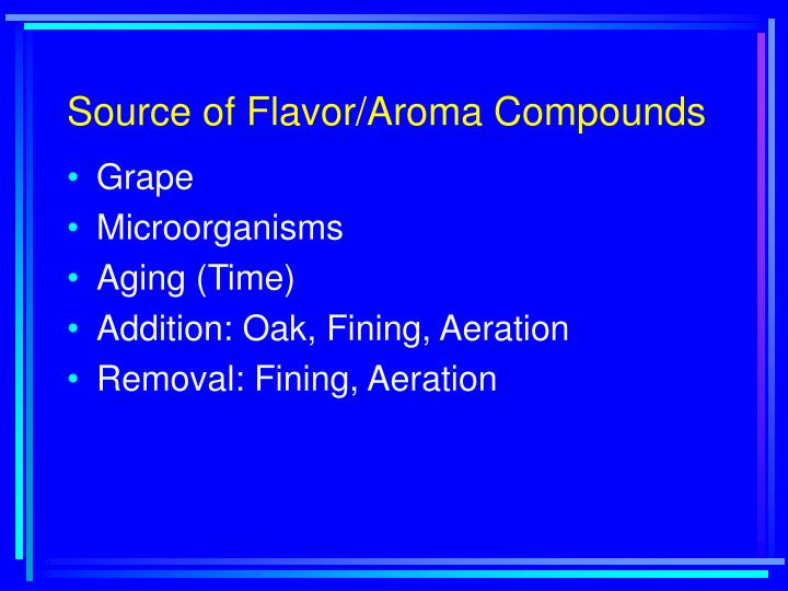 Source of Flavor/Aroma Compounds