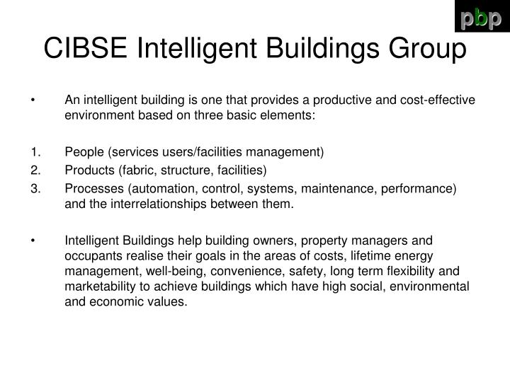 Cibse intelligent buildings group1