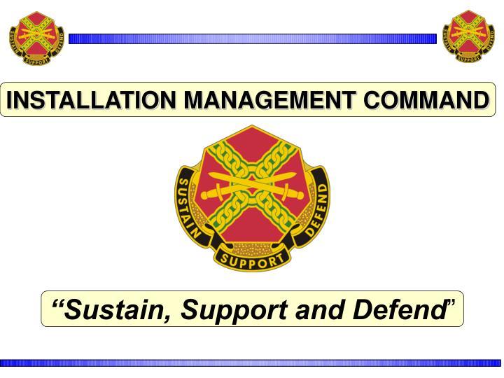 INSTALLATION MANAGEMENT COMMAND