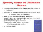 symmetry monster and classification theorem