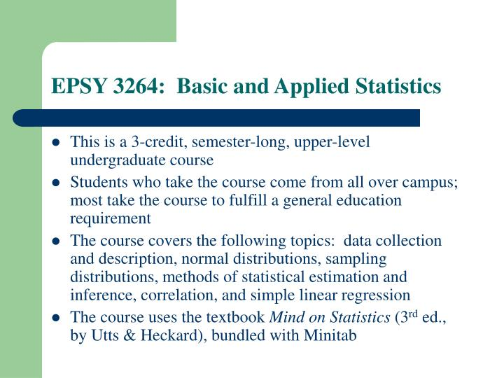 EPSY 3264:  Basic and Applied Statistics