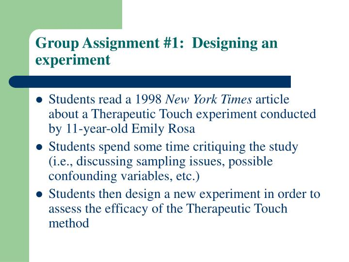 Group Assignment #1:  Designing an experiment