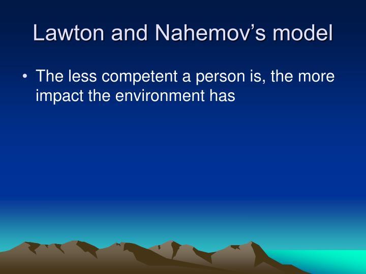 Lawton and Nahemov's model