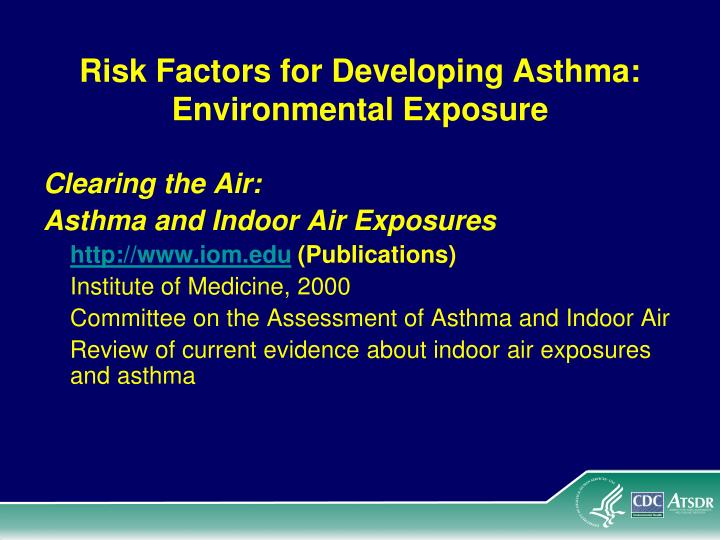 Risk Factors for Developing Asthma: