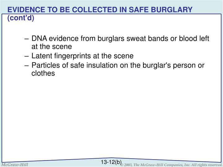 EVIDENCE TO BE COLLECTED IN SAFE BURGLARY (cont'd)