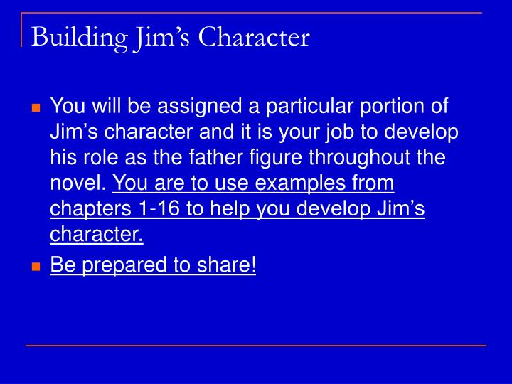Building Jim's Character