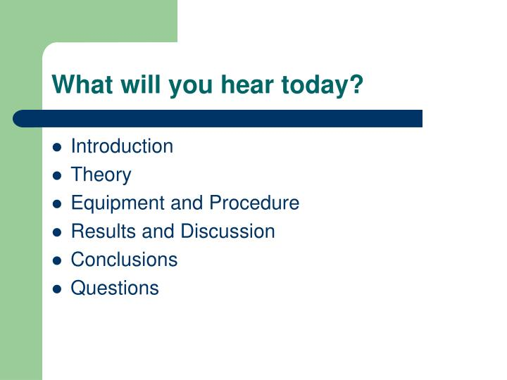 What will you hear today?