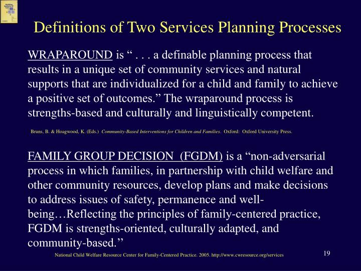 Definitions of Two Services Planning Processes