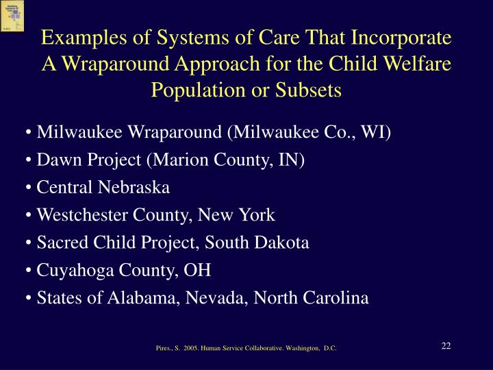 Examples of Systems of Care That Incorporate