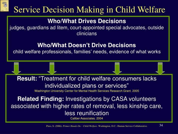 Service Decision Making in Child Welfare