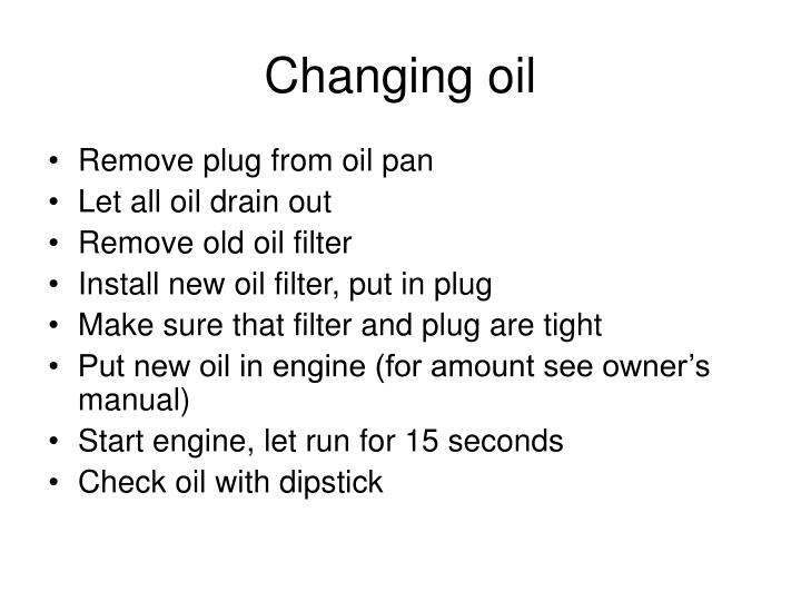 Changing oil