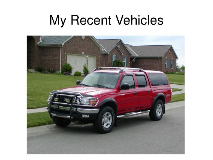 My Recent Vehicles