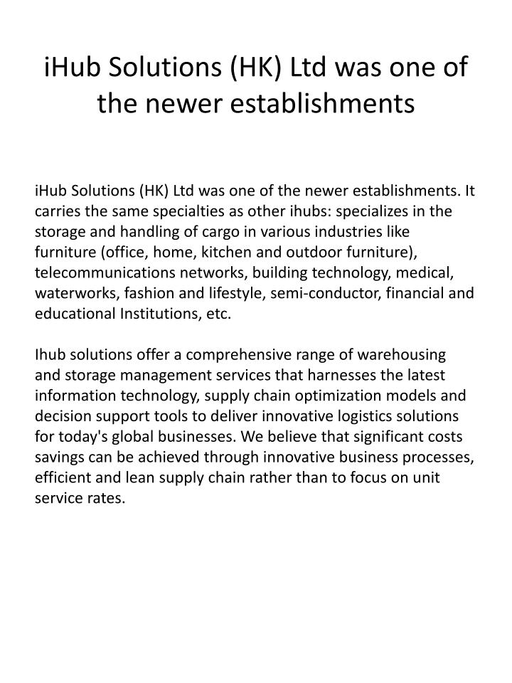 Ihub solutions hk ltd was one of the newer establishments