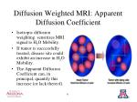 diffusion weighted mri apparent diffusion coefficient