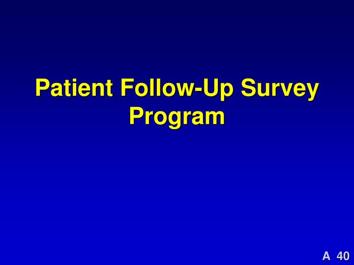 Patient Follow-Up Survey Program